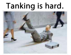 Tanking is hard - learning from failure is good.